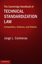171114 Cambridge Handbook of Tech Standardization Law.jpg